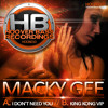 Macky Gee - I Don´t need you / King Kong VIP ( HOOB 010 )