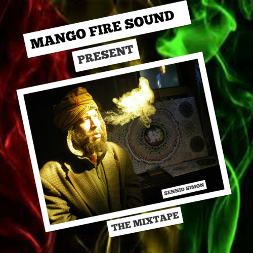 Sennid Simon  promo mixtape red gold and green by mango fire sound