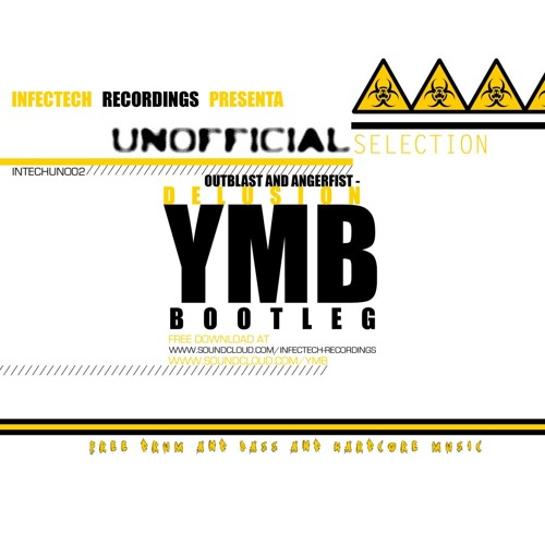 Outblast & Angerfist - Delusion (YMB Bootleg) FREE DL