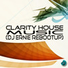 Clarity House Music (DJ Ernie ReBootUp) [Free Download]