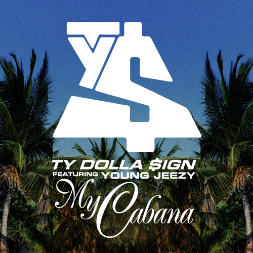 Ty Dolla $ign - My Cabana ft. Young Jeezy [Amended]