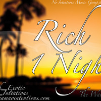Rich-One night-1