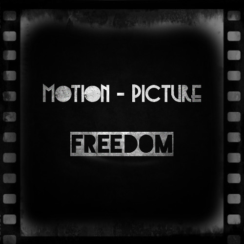 Motion Picture - Freedom
