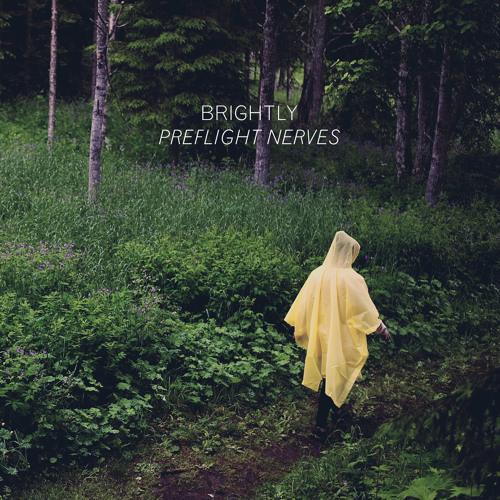 Brightly - Preflight Nerves