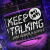 Jamie Vlahos & Seany B - Keep Talking (Brad O'Neill Remix) *PREVIEW*
