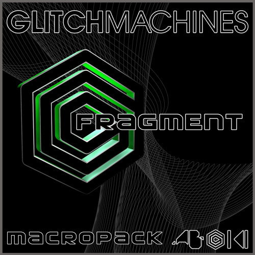 Glitchmachines FRAGMENT - Macropack - Dusty Fungus Extended Demo: Free Download WAV