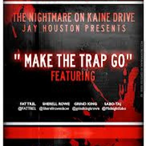 Jay Houston - Make The Trap Go (Alternate Jay Houston Verse)