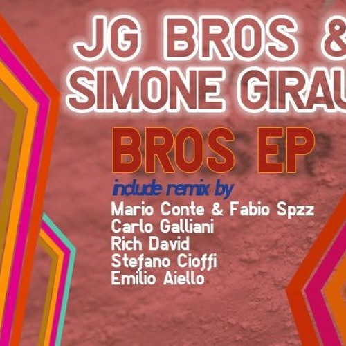 JG Bros & Simone Girau - Bros  (Rich David Remix) - Preview