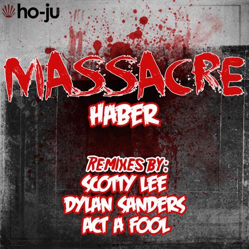 Haber - Massacre (Original Mix) [HO-JU Records]