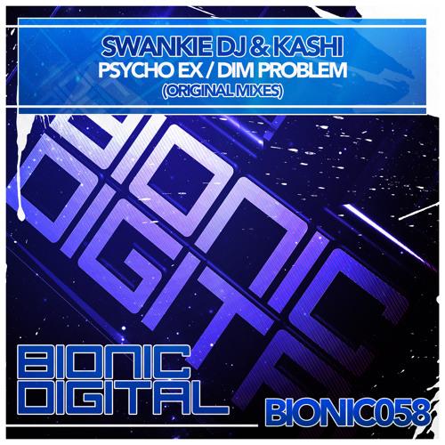 Swankie DJ & Kashi - Psycho Ex - OUT 11/03/2013