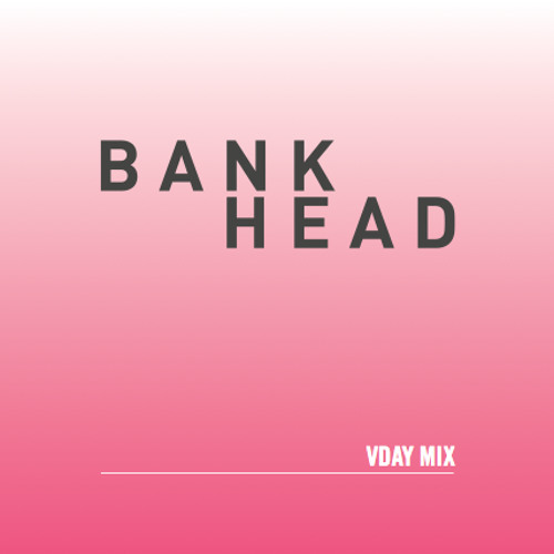 Bankhead - VDAY MIX (BEDFORD EXCLUSIVE)