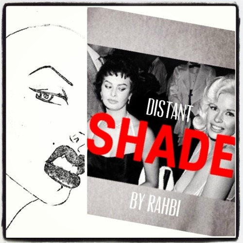 "RAHBI - ""Distant Shade""  (FREE Download)"