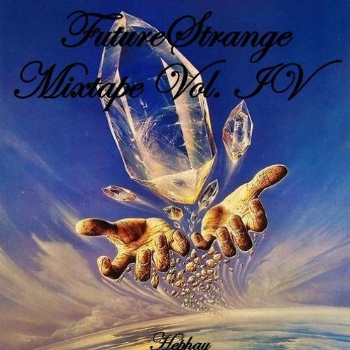 FutureStrange Mixtape Vol. IV