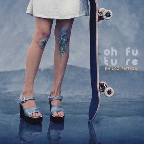Philco Fiction - Oh Future