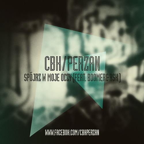 CBH/Perzan - Spójrz w moje oczy (gość. Boomer&Ask)