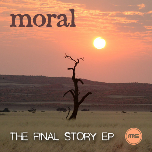 Moral - The Final Story EP