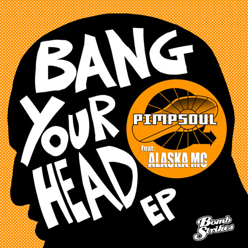 Bang Your Head EP - Pimpsoul (Preview)