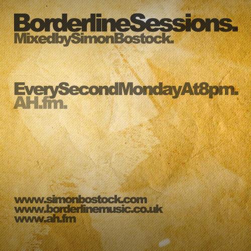 Borderline Sessions 051 with Simon Bostock - AH.FM 11/02/2013