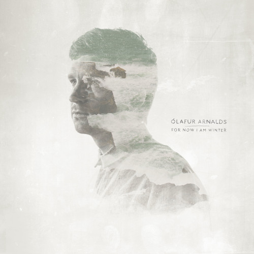 Ólafur Arnalds - For Now I Am Winter - Only The Winds
