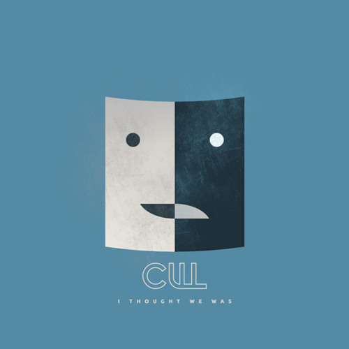 Cull - I Thought We Was