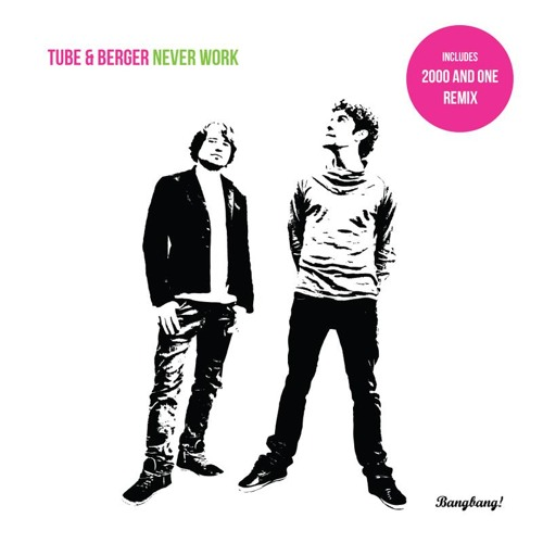 Tube & Berger - Never Work ( 2000 and One's Rude Boy VIP Mix ) LO RES 80 kbps