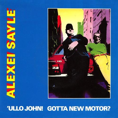 ALEXEI SAYLE - Ullo John Got A New Motor - on 6 Music