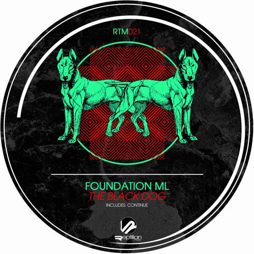 RTM021 Foundation ML - The Black Dog (Original Mix) DEMO / On sale...