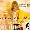 Liberian girl - michael jackson - felix COMBO & Mario Bianco reedit