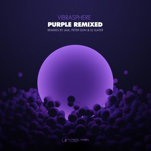 Vibrasphere - Purple (Peter Gun & DJ Slater remix)