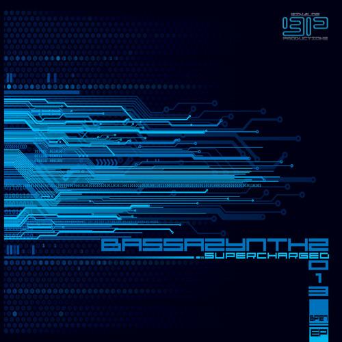 [BiP 127] Bassazynthz - Supercharged EP