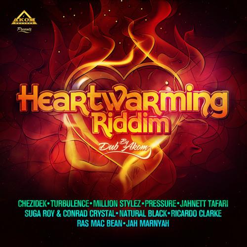 Heartwarming Riddim Mix [Dub Akom 2013]