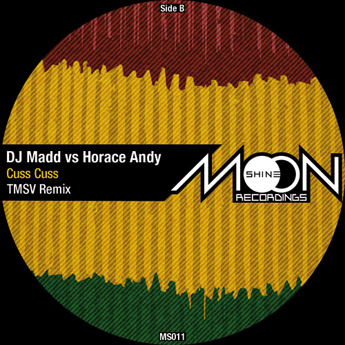 DJ Madd vs Horace Andy - Cuss Cuss (TMSV Remix)