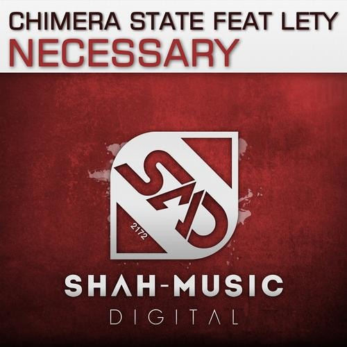 """Chimera State ft. Lety """"Necessary"""" (MSTMX Remix) preview"""