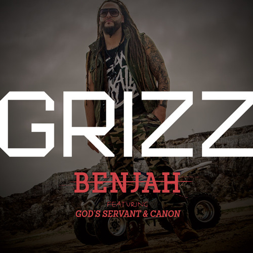 BenJah - Grizz (feat. God's Servant & Canon)