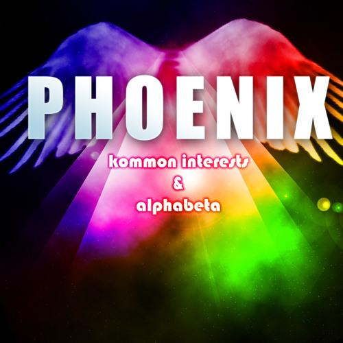 Kommon Interests & AlphaBeta - Phoenix (Original Mix) {OUT NOW}
