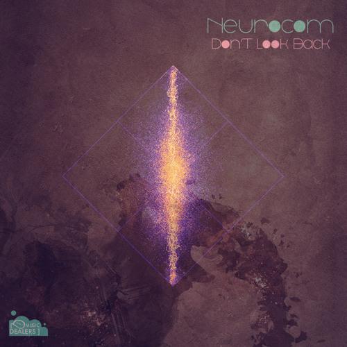 Neurocom - Melangia -  Ioan Gamboa Remix