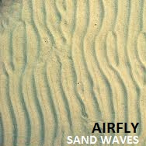 Airfly - Sand Waves