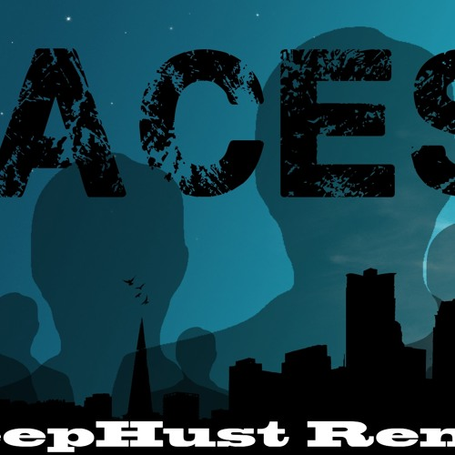 Project 46 - Faces (DeepHust Remix) FREE-DOWNLOADLINK