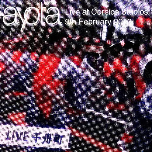 Ayota Live at Corsica Studios