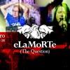 Last Dance - Elamorte/The Question, pre-mix (2012). Versión de la original de The Cure