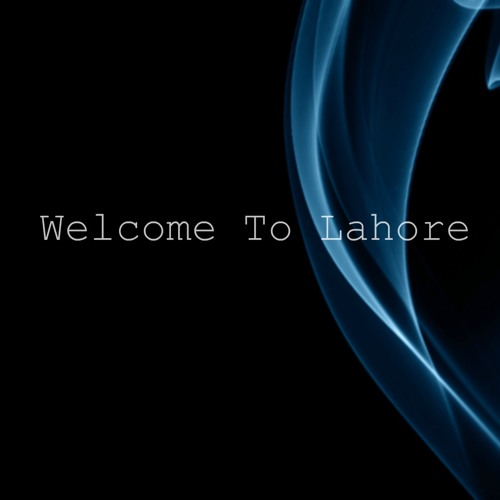 Welcome To Lahore (Original Mix) - Dj Fad