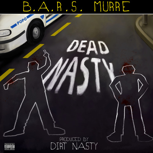 B.A.R.S. Murre - Night Seems Brighter (ft. Dirt Nasty) [prod. by Dirt Nasty]