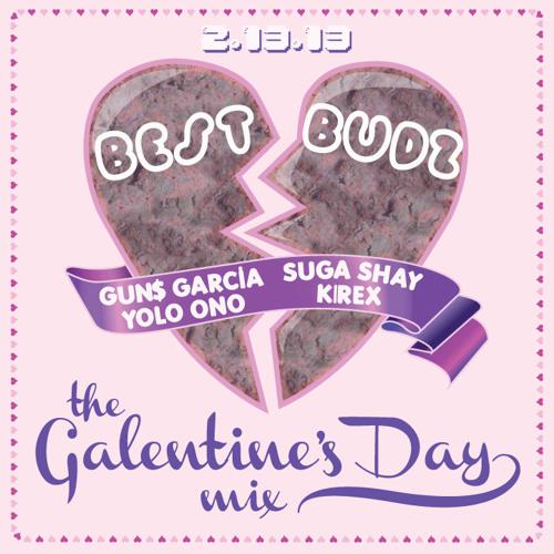 BEST BUDZ - THE GALENTINE'S DAY MIX