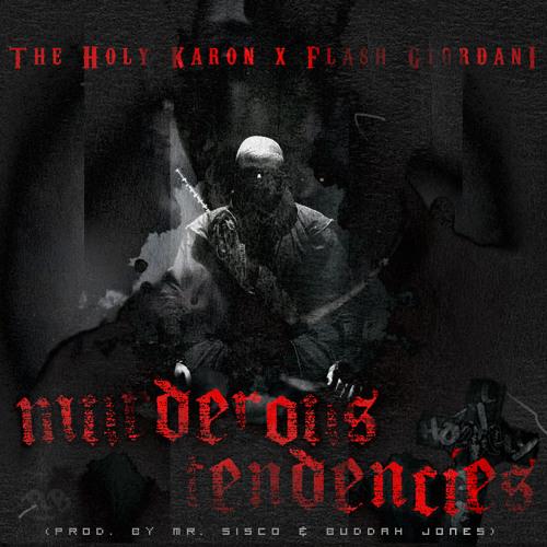 Murderous Tendencies - The Holy Karon