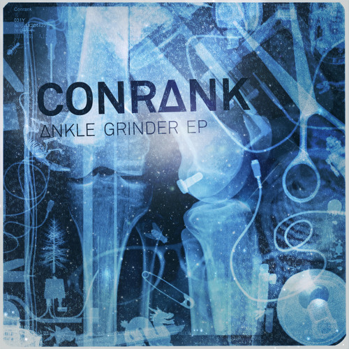 Conrank - Ankle Grinder EP - rbxep30