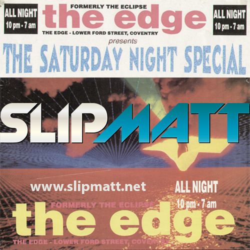 Slipmatt - Live @ The Edge January 1993