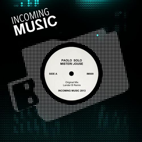 Paolo solo.misteri jouse ( lander b remix).soundcloud edit