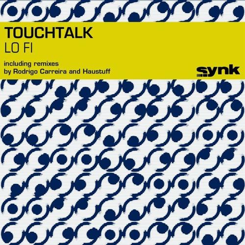 TouchTalk - Lo Fi (Rodrigo Carreira rmx)