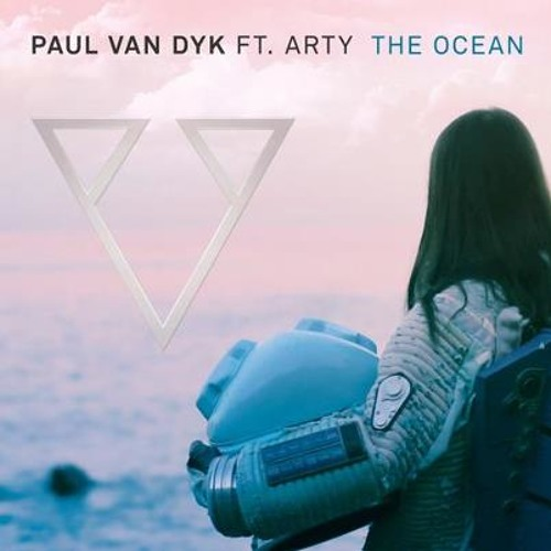 Paul van Dyk feat. Arty - The Ocean (David Afterlife Bootleg)
