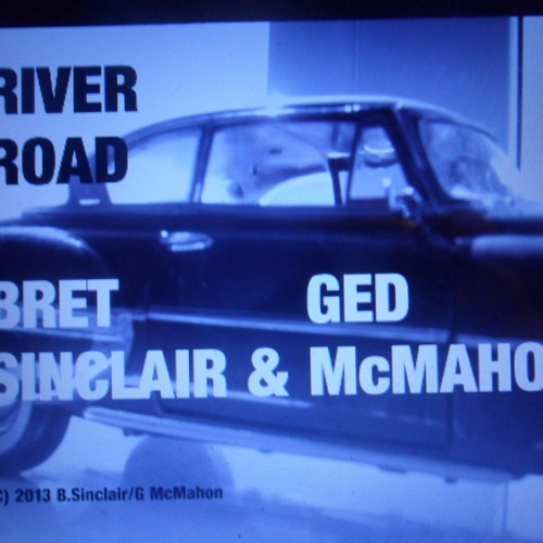 River Road (B. Sinclair G. McMahon) (c) 2013